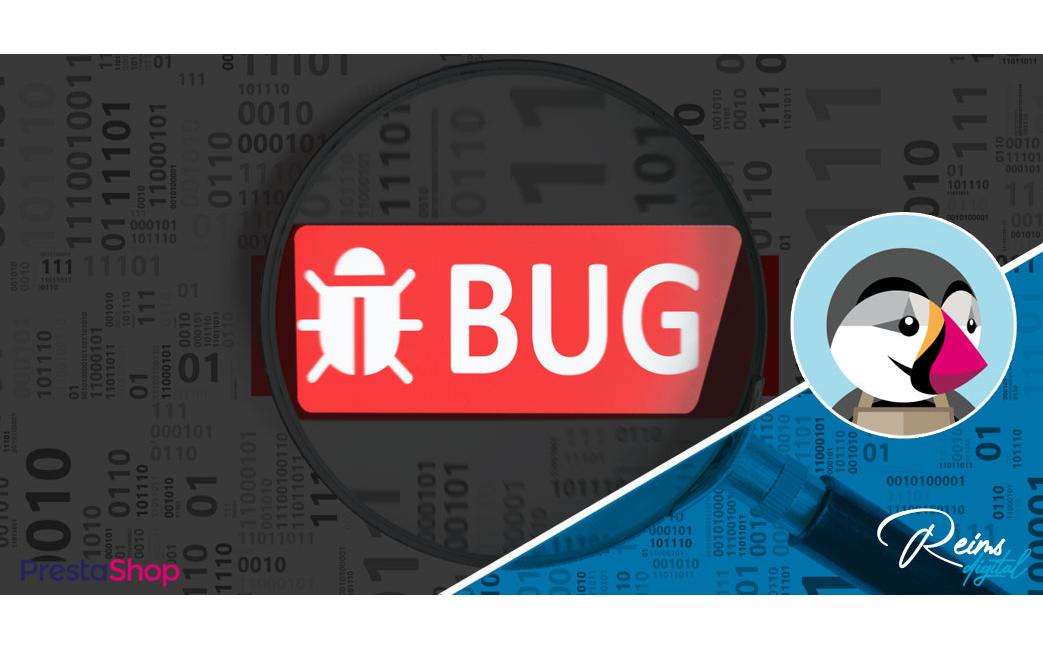 Comment trouver la cause d'un bug sur Prestashop ?